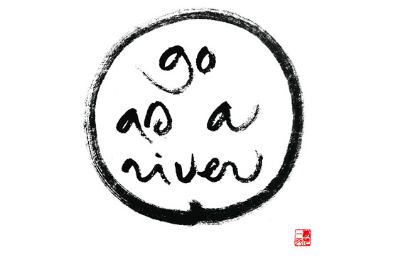 go as a river