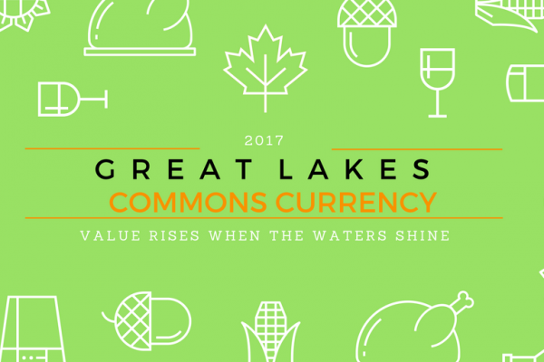 "2017 Kosmos Seed Grant Recipient | Great Lakes Commons ""Water Currency"""