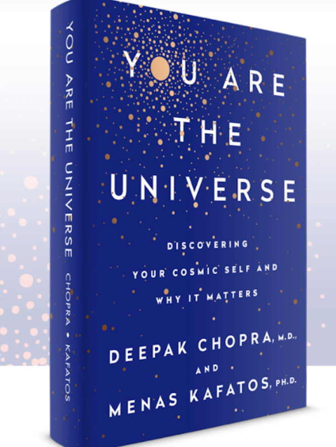 An Interview with Deepak Chopra: You Are the Universe