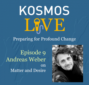 KOSMOS LIVE Podcast | Andreas Weber, On Matter and Desire