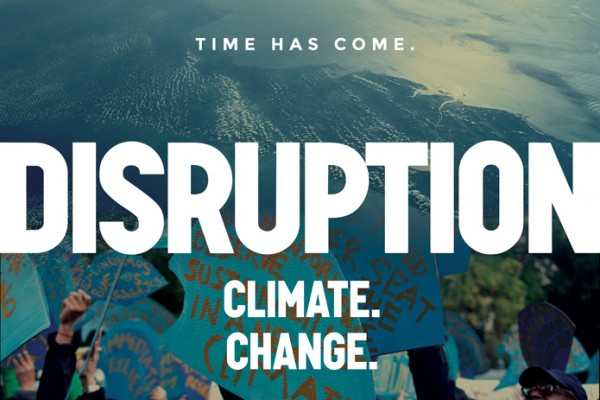 DISRUPTION: Climate. Change! – a new film by 350.org